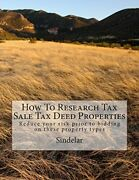 How To Research Tax Sale Tax Deed Properties Reduce Your By Sindelar Brand New
