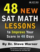 48 New Sat Math Lessons To Improve Your Score In 48 Days By Steve Warner New