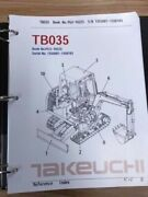 Takeuchi Tb035 Parts Manual S/n 1355001-1358193 And Up Free Priority Shipping