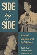 Side By Side Alice And Staughton Lynd, Ohio Years By Mark W. Weber And Stephen H.