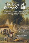 Boys Of Diamond Hill Lives And Civil War Letters Of Boyd By J. Keith Jones Vg