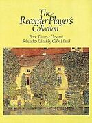 Recorder Player's Collection Descant Book 3 By Colin Hand