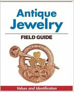 Warman's Antique Jewelry Field Guide Values And By Jeanenne Bell And C. Jeanenne