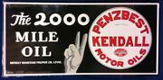 Kendall Penzbest Motor Oil Embossed Metal Sign Stamped Usa 2000 Mile Oil P W