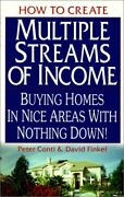 How To Create Multiple Streams Of Income Buying Homes In By Peter Conti And David