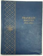Complete Franklin Half Dollar Collection 1948-1963 Unc In Used Whitman Album
