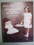 By Martha Pullen French Hand Sewing By Machine Second Excellent Condition