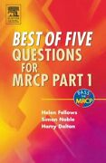 Best Of Five Questions For Mrcp Part 1 By Fellows Helen Md And Noble Mbbs Md Frcp