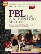 Pbl For 21st Century Success Project Based Learning By Suzie Boss