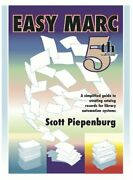 Easy Marc A Simplified Guide To Creating Catalog Records By Scott Piepenburg