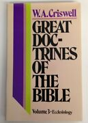 Great Doctrines Of Bible Volume 3 - Ecclesiology By W. A. Criswell - Hardcover