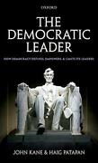 Democratic Leader How Democracy Defines Empowers And By John Kane And Haig New