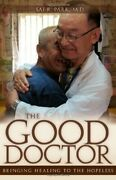 Good Doctor Bringing Healing To Hopeless By Sai R. Park Excellent Condition