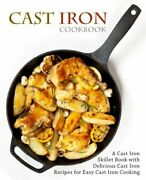 Cast Iron Cookbook A Cast Iron Skillet Book With By Booksumo Press Brand New