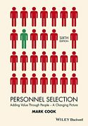 Personnel Selection Adding Value Through People - A By Mark Cook