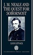 John Mason Neale And Quest For Sobornost By Leon Litvack - Hardcover Excellent