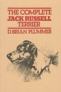 Complete Jack Russell Terrier By D. Brian Plummer - Hardcover Mint Condition