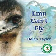 Emu Canand039t Fly By Helen Taylor Brand New