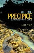 At The Precipice Mint Paskus Laura University Of New Mexico Press Paperback Sof