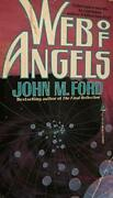 Web Of Angels By John M. Ford Excellent Condition