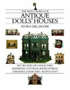 Small World Of Antique Dolls' Houses Six Decades Of By Flora Gill Jacobs Vg+