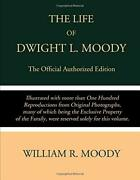 Life Of Dwight L. Moody Official Authorized Edition By William R. Moody New