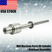 1set Bridgeport Milling Machine Parts R8 Spindle With Bearings Assembly 545mm