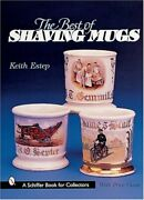 Best Of Shaving Mugs Schiffer Book For Woodcarvers By Keith Estep - Hardcover