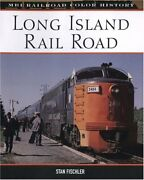 Long Island Rail Road Mbi Railroad Color History By Stan Fischler - Hardcover