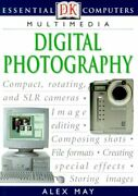 Essential Computers Digital Photography By Alex May Excellent Condition