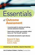 Essentials Of Outcome Assessment By Benjamin M. Ogles And Michael J. Lambert Mint
