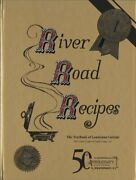 River Road Recipes 50th Anniversary Edition By Junior League Of Baton Rouge