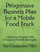 Progressive Business Plan For A Mobile Food Truck A By Chiaffarano Nat Mba New