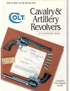 Colt Cavalry And Artillery Revolvers A Continuing Study John Kopec Fast Shipping