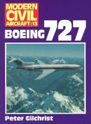 Boeing 727 Modern Civil Aircraft Series No 13 By Peter Gilchrist