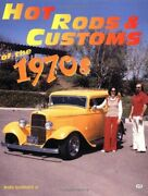 Hot Rods And Customs Of 1970s By Andy Southard Brand New
