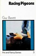 Racing Pigeons Pet And Fancy Series By Guy Barrett - Hardcover