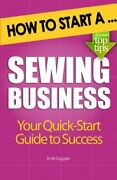 How To Start A Sewing Business By Emily Saggers Brand New