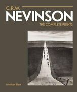 C.r.w. Nevinson Complete Prints By Jonathan Black - Hardcover Excellent