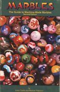 Guide To Machine Made Marbles - Types Makers Values / Scarce Book
