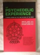 Psychedelic Experience A Manual Based On Tibetan Book Of By Timothy Leary