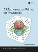A Mathematica Primer For Physicists Textbook Series In Physical Sciences