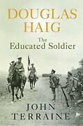 Douglas Haig Educated Soldier Cassell By John Terraine Mint Condition