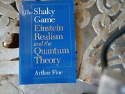 Shaky Game Einstein, Realism, And Quantum Theory Science By Arthur Fine Vg+