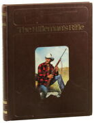 Roger C Rule / Rifleman's Rifle Winchester's Model 70 1936-1963 1982