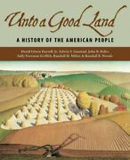 Unto A Good Land A History Of American People By Harrell David Edwin Jr. New