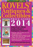 Kovels' Antiques And Collectibles Price Guide 2014 By Kim Kovel And Terry Kovel