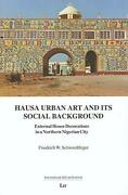 Hausa Urban Art And Its Social Background External House By Friedrich Wilhelm