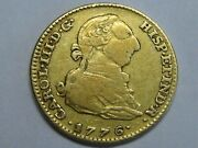1776 Madrid 2 Escudos Gold Charles Iii Spanish Spain Colonial Coin Scarce