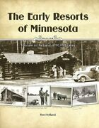 Early Resorts Of Minnesota - Tourism In Land Of 10000 By Ren Holland